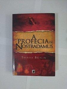A Profecia de Nostradamus - Teresa Breslin