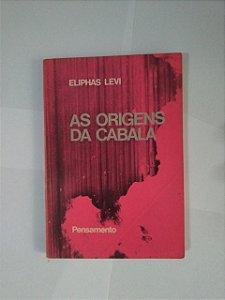 As Origens da Cabala - Eliphas Levi
