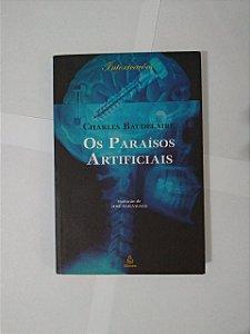 Os Paraísos Artificiais - Charles Baudelaire