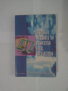 Psicologia Jurídica no Processo Civil Brasileiro - Denise Maria Perissini da Silva