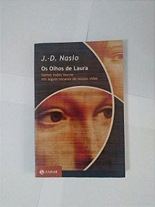 Os Olhos de Laura - J. -D. Nasio