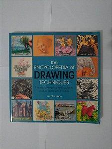 The Encyclopedia Of Drawing Techniques - Hazel Harrison
