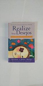 Realize seus Desejos - Esther e Jerry Hicks