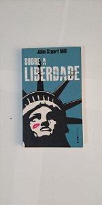 Sobre a Liberdade - John Stuart Mill (Pocket)