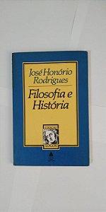 Filosofia e História - José Honório Rodrigues