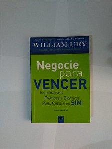 Negocie Para Vencer - William Ury