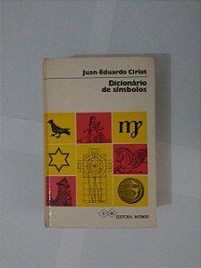 Dicionários de Símbolos - Juan-Eduardo Cirlot
