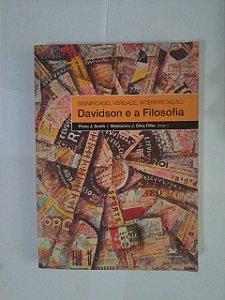 Significado, Verdade, Interpretação: Davidson e a Filosofia - Plínio J. Smith e Waldomiro J. Silva Filho