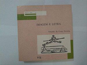 Imagem e Letra - Orlando da Costa Ferreira