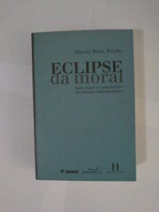 Eclipse da Moral - Sílvio Rosa Filho