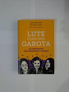 Lute Como uma Garota - Laura Barcella e Fernanda Lopes