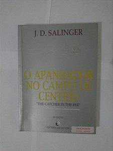O Apanhador no Campo de Centeio - J. D. Salinger