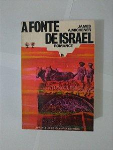 A Fonte de Israel - James A. Michener