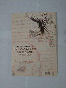 Os Escritos de Leonardo da Vinci Sobre a Arte da Pintura - Eduardo Carreira