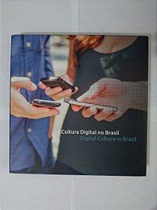 Cultura Digital no Brasil - Digital Culture in Brazil