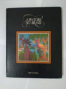 A Pintura no Brasil - Abril Cultural
