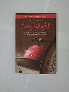 Easy Weight: O Método de Perde Peso Através da Programação Neurolinguística - Cora Besser-Siegmund