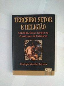 Terceiro Setor e Religião - Rodrigo Mendes Pereira