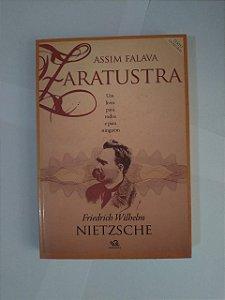Assim Falava Zaratustra - Friedrich Wilhelm Nietzsche