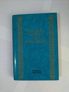 Grandes Mestres do Pensamento Vol. 4: Frederico Nietzsche