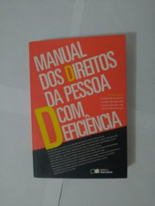 Manual dos Direitos da Pessoa com Deficiência - carolina Valença Ferra (Coord.)