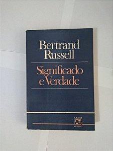 Significado e Verdade - Bertrand Russell