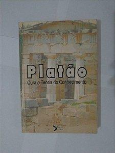 Platão Cura e Teoria do Conhecimento - Joaquim José de Moraes Neto