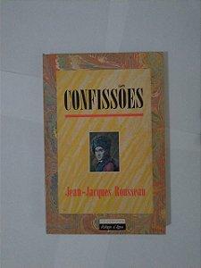 Confissões - Jean-Jacques Rousseau