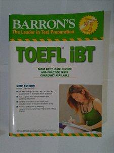 Barron's The Leader In Test Preparation - Toefl Ibt (Leitura em Inglês)