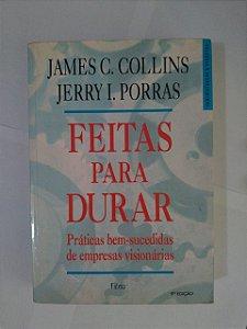 Feitas para Durar - James C. Collins e Jerry I. Porras