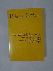 Brasileirismo - Roberto DaMatta