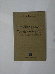 Em Diálogos com Tomás de Aquino - Jean Lauand
