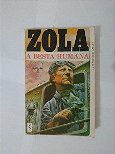 A Besta Humana - Émile Zola
