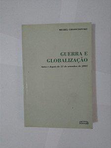 Guerra e Globalização - Michel Chossudovsky