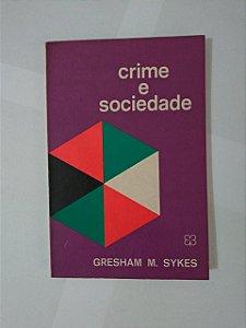 Crimes e Sociedade - Gresham M. Sykes