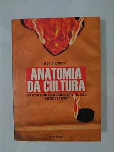 Anatomia da Cultura - Aldo Bizzocchi