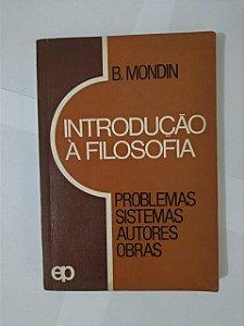 Introdução à Filosofia - B. Mondin