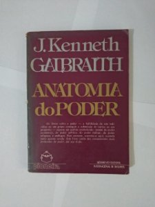 Anatomia do Poder - J. Kenneth Galbraith