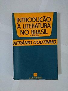 Introdução à Literatura no Brasil - Afrânio Coutinho