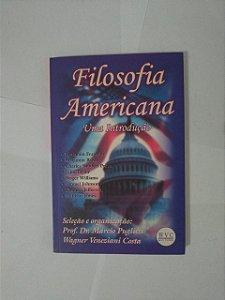 Filosofia Americana: Uma Introdução - Prof. Dr. Márcio Pugliesi e Wagner Vaneziani Costa