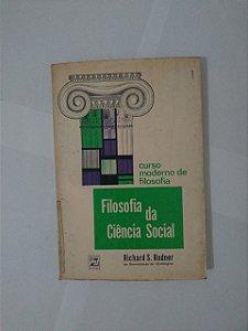 Filosofia da Ciência Social - Richard S. Rudner