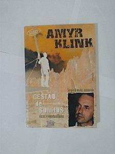 Gestão De Sonhos - Amyr Klink