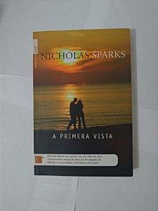 A Primeira Vista - Nicholas Sparks