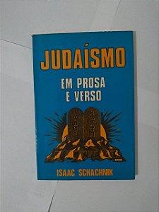 Judaísmo em Prosa e Verso - Isaac Schachnik