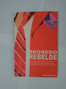 Segredo Rebelde - Marcelo Ferla