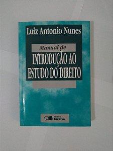 Manual de Introdução ao Estudo do Direito - Luiz Antonio Nunes