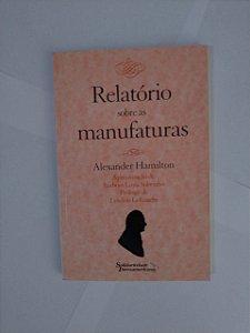 Relatório Sobre as Manufaturas - Alexander Hamilton