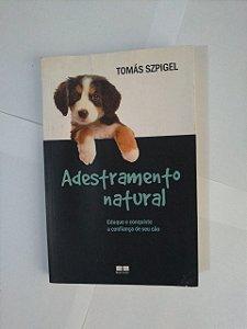 Adestramento Natural - Tomás Szpigel
