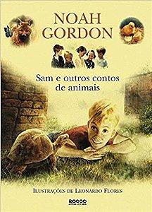 Sam e Outros Contos de Animais - Noah Gordon *novo*