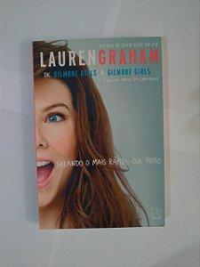 Falando o Mais Rápido que Posso - Lauren Graham